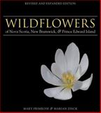 Wildflowers of Nova Scotia, New Brunswick and Prince Edward Island, Mary Primrose and Marian Zinck, 0887806996