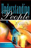 Understanding People : Ministry to All Stages of Life, Fawcett, Cheryl, 0910566992