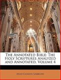 The Annotated Bible, Arno Clemens Gaebelein, 1143116992