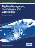 Big Data Management, Technologies, and Applications, Hu, Valerie Ed., 1466646993