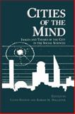 Cities of the Mind : Images and Themes of the City in the Social Sciences, , 1475796994