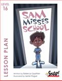 Sam Misses School, SNAP! Reading, 1620466996