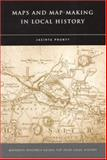 Maps and Map-Making in Local History, Prunty, Jacinta, 1851826998