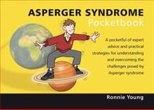 Asperger Syndrome Pocketbook, Young, Ronnie, 1903776996