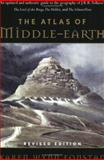 The Atlas of Middle-Earth, Karen Wynn Fonstad, 0618126996