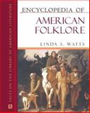 Encyclopedia of American Folklore, Watts, Linda S., 0816056994