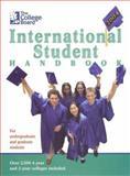 The College Board International Student Handbook 2004, College Board Staff, 0874476992