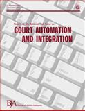 Report of the National Task Force on Court Automation and Integration, U. S. Justice and Office of Programs, 1479366994