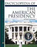 Encyclopedia of the American Presidency, Genovese, Michael, 0816046999