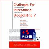 Challenges for International Broadcasting V, , 0889626995