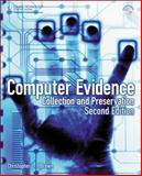 Computer Evidence : Collection and Preservation, Brown, Christopher Lt, 1584506997