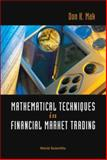 Mathematical Techniques in Financial Market Trading, Mak, Don K., 9812566996