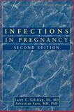Infections in Pregnancy, Gilstrap, Larry C. and Faro, 0471116998