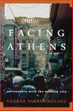 Facing Athens, George Sarrinikolaou, 0865476993