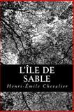 L'île de Sable, Henri-Émile Chevalier, 1480166995