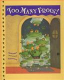 Too Many Frogs!, Sandy Asher, 0399246991