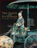 The Earth and Its Peoples : A Global History, Volume a: To 1200, Bulliet, Richard, 1285436997