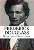 Frederick Douglass, Narrative Collection, Frederick Douglass, 1500636991