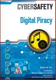 Digital Piracy, Nathan W. Fisk and Marcus K. Rogers, 1604136995