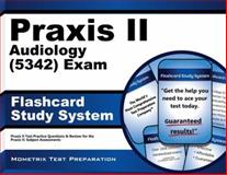Praxis II Audiology (0342) Exam Flashcard Study System : Praxis II Test Practice Questions and Review for the Praxis II Subject Assessments, Praxis II Exam Secrets Test Prep Team, 1614036993