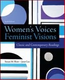 Women's Voices, Feminist Visions: Classic and Contemporary Readings, Shaw, Susan and Lee, Janet, 0078027004