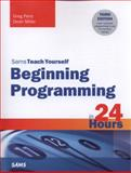 Beginning Programming in 24 Hours, Sams Teach Yourself, Greg Perry and Dean Miller, 0672337002
