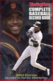 The Sporting News Complete Baseball Record Book, 2003 Edition, Craig Carter and Sporting News Staff, 0892047003