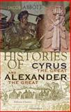 Histories of Cyrus the Great and Alexander the Great, Abbott, Jacob, 1402197004