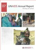 UNAIDS Annual Report 2007, World Health Organization Staff, 9291737003