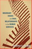 Boundary Issues and Dual Relationships in the Human Services 9780231157001