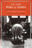 In the Wake of Galileo, Segre, Michael, 0813517001