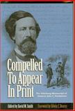 Compelled to Appear in Print, David Smith, 0967377005