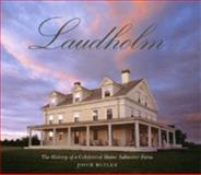 Laudholm : The History of a Celebrated Maine Saltwater Farm, Butler, Joyce, 0976977001