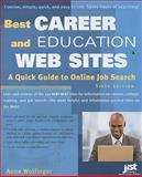 Best Career and Education Web Sites, Anne Wolfinger, 1593577001