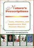 Nature's Prescription, FC and A Publishing Staff, 1890957003