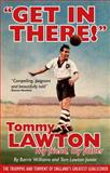 """Get in There!"", Tommy Lawton and Barrie Williams, 1907637001"