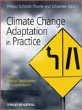 Climate Change Adaptation in Practice, , 0470977000