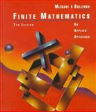 Finite Mathematics : An Applied Approach, Mizrahi, Abe and Sullivan, Michael, 047110700X