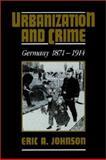 Urbanization and Crime 9780521527002