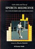 Sports Medicine in Childhood and Adolescent, Maffulli, Nicola, 0723417008