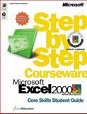 Microsoft Excel 2000 Step by Step Courseware Core Skills Student Guide, ActiveEducation, 0735607001