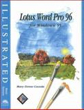 Lotus WordPro 96 for Windows 95 : Illustrated Brief Edition, Cozzola, Mary-Terese, 0760047006