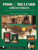 Pool and Billiard Collectibles, Mark Stelinga and Connie Stelinga, 0764317008