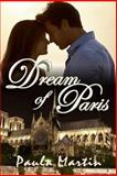 Dream of Paris, Paula Martin, 1482377004