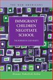 Immigrant Children Negotiate School : The Border in Our Hearts, Vukelich-Selva, Donna, 1593327005