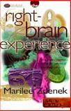 Right-Brain Experience, Marilee Zdenek, 1887697004