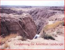 Consuming the American Landscape, George Thompson, Stanley Diamond, 1904587003