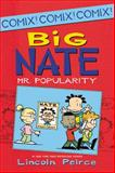Big Nate: Mr. Popularity, Lincoln Peirce, 0062087002