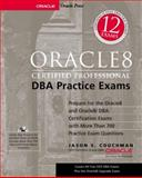 Oracle8 Certified Professional DBA Practice Exams, Couchman, Jason S., 0072127007
