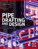 Pipe Drafting and Design, Parisher, Roy A., 0123847001